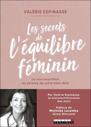 Les secrets de l'équilibre féminin : la micronutrition au service de votre bien-être