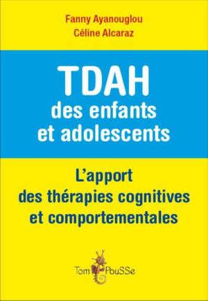 TDAH des enfants et adolescents : l'apport des thérapies cognitives et comportementales