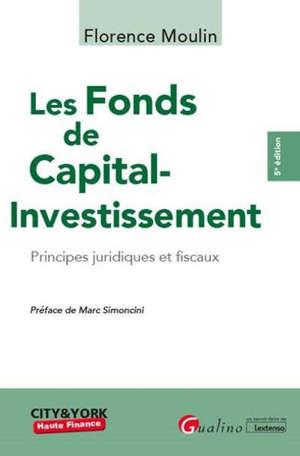 Les fonds de capital-investissement : principes juridiques et fiscaux
