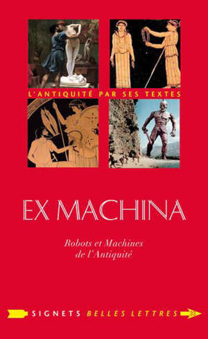 Ex machina : robots & machines de l'Antiquité