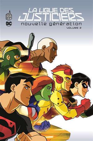 La ligue des justiciers : nouvelle génération. Volume 3