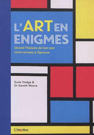 L'art en énigmes : quand l'histoire de l'art met votre cerveau à l'épreuve