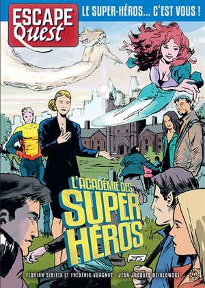 Escape quest. n° 6, L'académie des super-héros