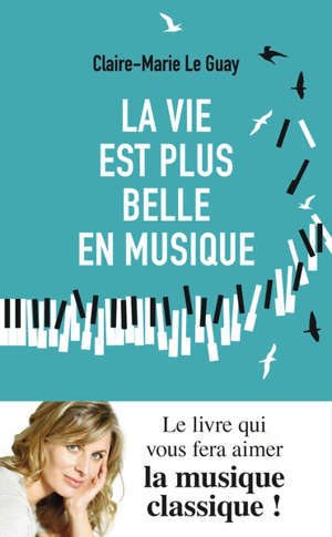 La vie est plus belle en musique