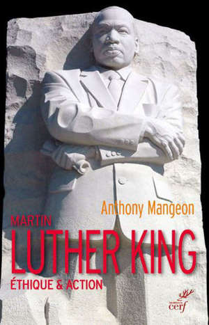 Martin Luther King : éthique & action