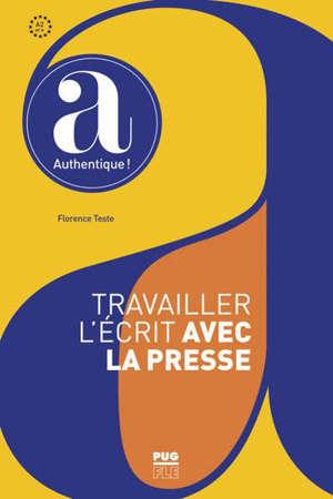 Travailler l'écrit avec la presse : A2 et +