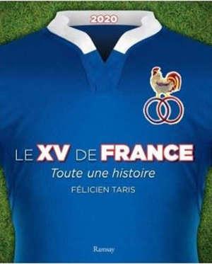Le XV de France : toute une histoire