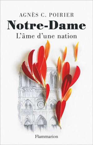Notre-Dame : l'âme d'une nation