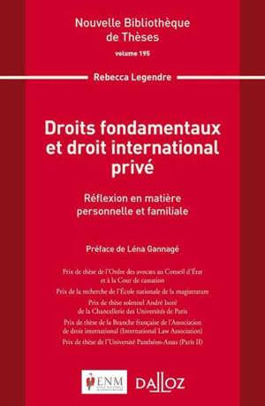 Droits fondamentaux et droit international privé : réflexion en matière personnelle et familiale