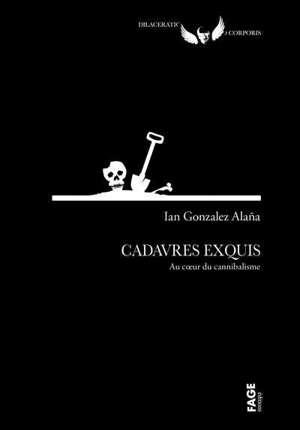 Cadavres exquis : au coeur du cannibalisme