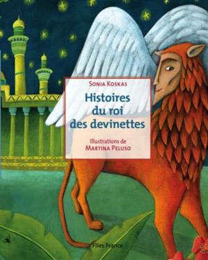 Histoires du roi des devinettes