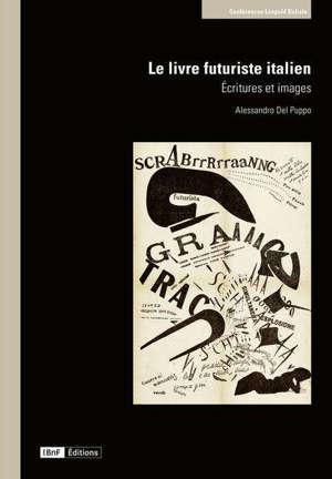 Le livre futuriste italien : écritures et images