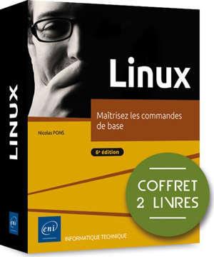 Linux : maîtrisez les commandes de base : coffret 2 livres