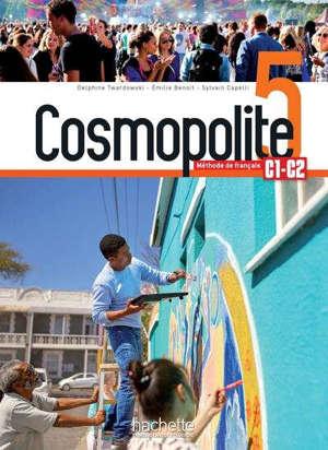 Cosmopolite 5, méthode de français, C1-C2