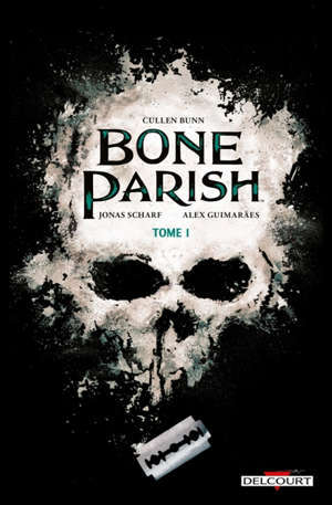Bone parish. Volume 1