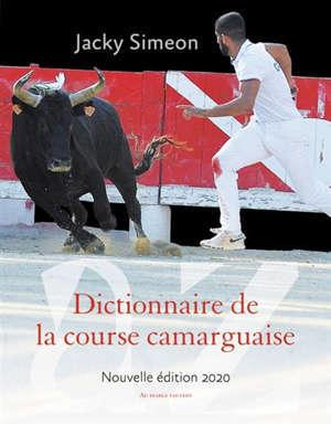 Dictionnaire de la course camarguaise