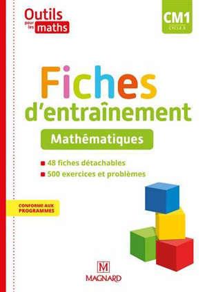Outils pour les maths CM1, cycle 3 : fiches d'entraînement