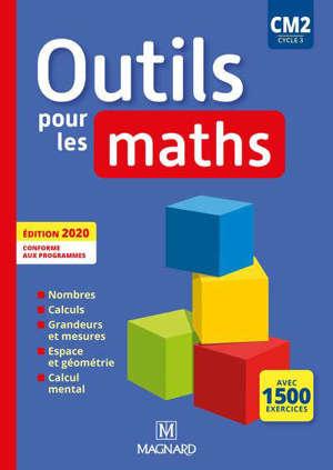 Outils pour les maths CM2, cycle 3 : manuel élève