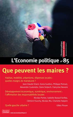 Économie politique (L'). n° 85, Que peuvent les maires ?