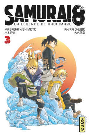 Samurai 8 : la légende de Hachimaru. Volume 3