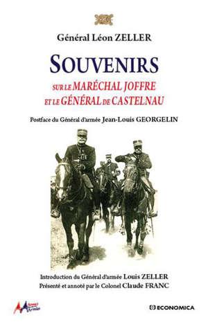 SOUVENIRS SUR LE MARECHAL JOFFRE ET LE GENERAL DE CASTELNAU