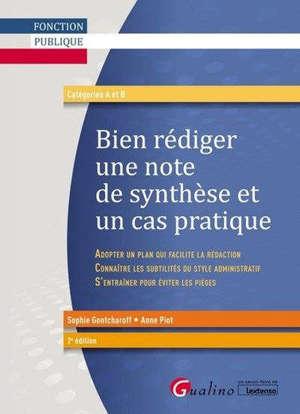 Bien rédiger une note de synthèse et un cas pratique : catégories A et B