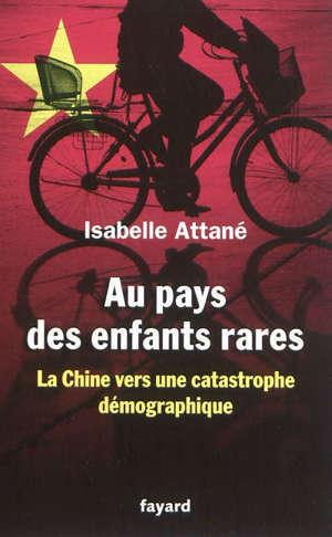 Au pays des enfants rares : la Chine vers une catastrophe démographique