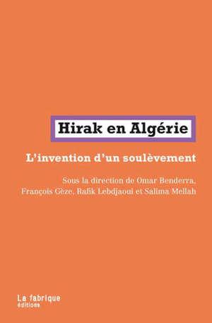 Hirak en Algérie : l'invention d'un soulèvement