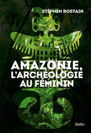 A la recherche des Amazones