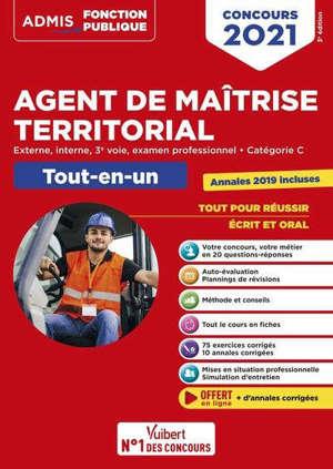 Agent de maîtrise territorial : externe, interne, 3e voie, examen professionnel, catégorie C, tout-en-un : concours 2021