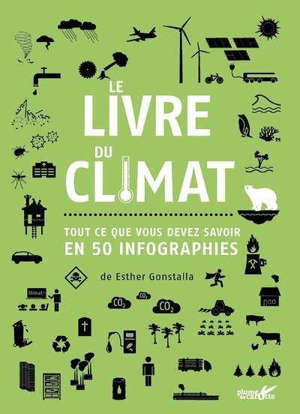Le livre du climat : tout ce que vous devez savoir en 50 infographies