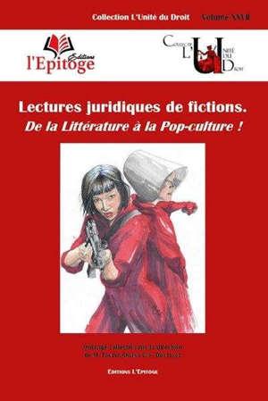 Lectures juridiques de fictions : de la littérature à la pop-culture !