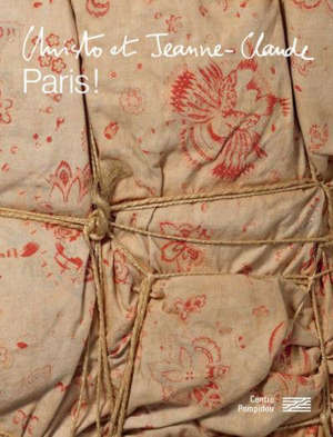 Christo et Jeanne-Claude : Paris ! : exposition, Paris, Centre Pompidou, du 18 mars au 15 juin 2020