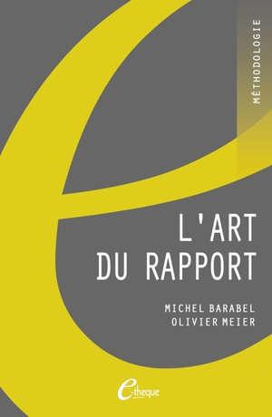 L'art du rapport