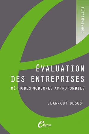 Evaluation des entreprises : méthodes modernes approfondies