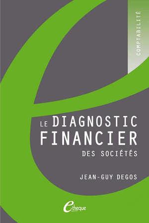 Le diagnostic financier des sociétés