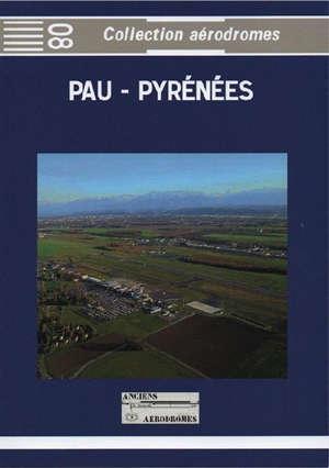 Pau-Pyrénées : aérodrome historique
