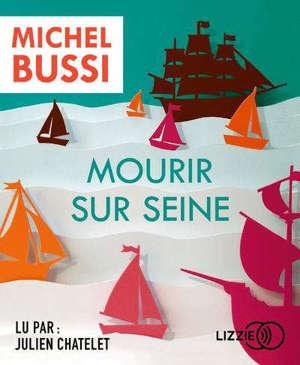 Mourir sur Seine : le polar de l'Armada
