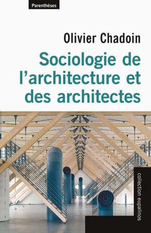 Sociologie de l'architecture et des architectes