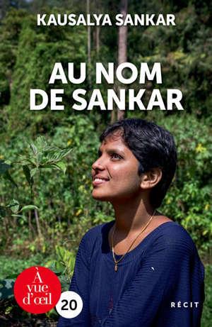 Au nom de Sankar : récit