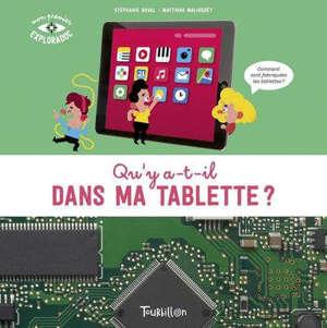 Qu'y a-t-il dans ma tablette ?