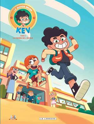 Le monde selon Kev. Volume 2, La frisée de l'école