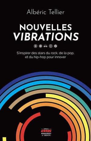 Nouvelles vibrations : s'inspirer des stars du rock, de la pop et du hip-hop pour innover
