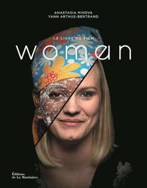 Woman : le livre du film