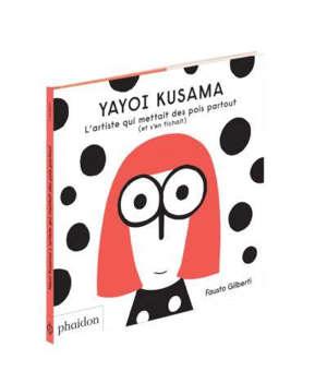 Yayoi Kusama : l'artiste qui mettait des pois partout (et s'en fichait)