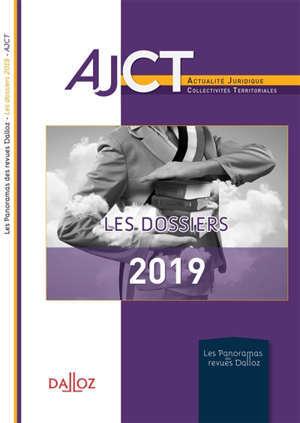 AJCT, les dossiers de l'année 2019