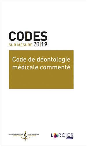 Code de déontologie médicale commenté 2019