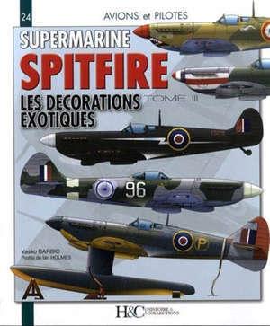 Supermarine Spitfire. Volume 3, Les décorations exotiques
