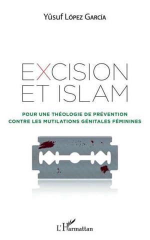 Excision et islam : pour une théologie de prévention contre les mutilations génitales féminines