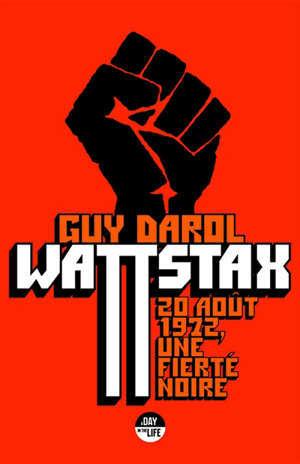 Wattstax : 20 août 1972, une fierté noire
